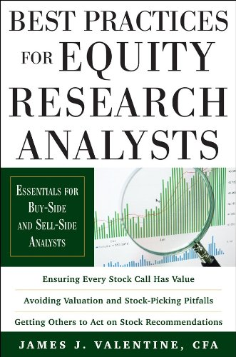 Best Practices for Equity Research Analysts Essentials for Buy-Side and Sell-Side Analysts  2011 edition cover