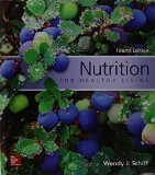 Nutrition for Healthy Living  4th 2016 9780078021381 Front Cover