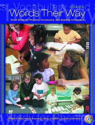 Words Their Way Word Study for Phonics, Vocabulary, and Spelling Instruction 3rd 2004 (Revised) edition cover