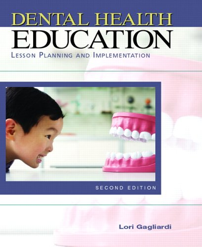 Dental Health Education Lesson Planning and Implementation 2nd 2007 (Revised) edition cover