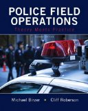 Police Field Operations Theory Meets Practice 2nd 2015 edition cover