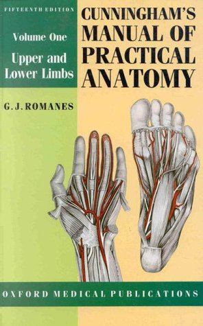 Cunningham's Manual of Practical Anatomy Upper and Lower Limbs 15th 1986 (Revised) edition cover
