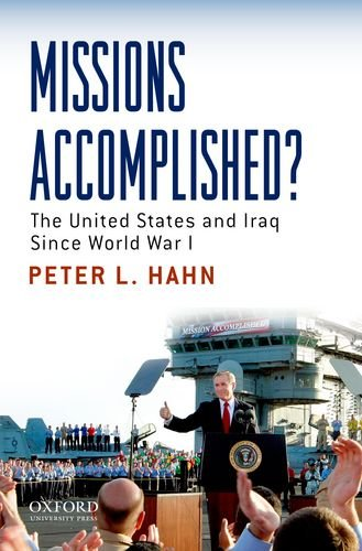 Missions Accomplished? The United States and Iraq since World War I  2012 edition cover