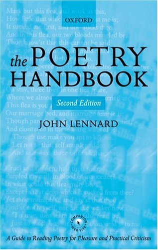 Poetry Handbook A Guide to Reading Poetry for Pleasure and Practical Criticism 2nd 2003 (Revised) 9780199265381 Front Cover