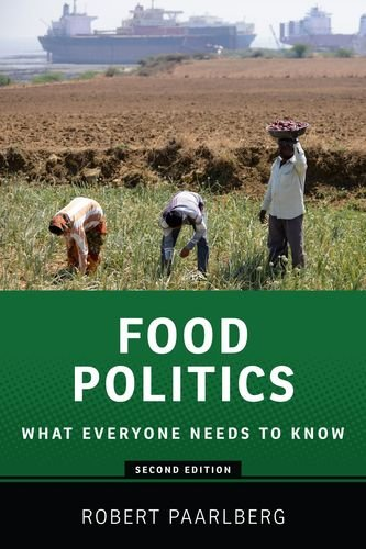 Food Politics What Everyone Needs to Know� 2nd 2013 9780199322381 Front Cover