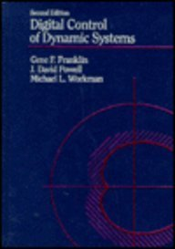Digital Control of Dynamic Systems  2nd 9780201119381 Front Cover