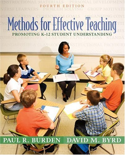 Methods for Effective Teaching Promoting K-12 Student Understanding 4th 2007 (Revised) edition cover