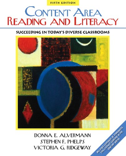 Content Reading and Literacy Succeeding in Today's Diverse Classrooms 5th 2007 (Revised) edition cover