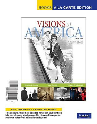Visions of America A History of the United States, since 1865  2010 9780205744381 Front Cover