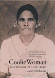 Coolie Woman The Odyssey of Indenture N/A edition cover