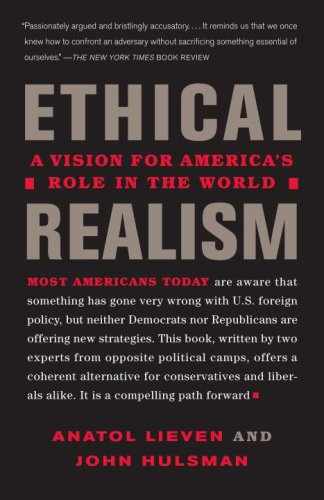 Ethical Realism A Vision for America's Role in the World N/A edition cover