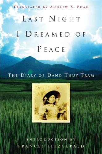 Last Night I Dreamed of Peace The Diary of Dang Thuy Tram N/A edition cover
