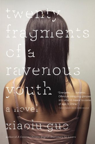 Twenty Fragments of a Ravenous Youth  N/A 9780307389381 Front Cover