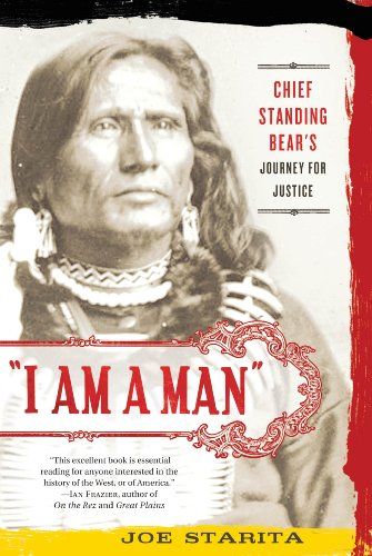 I Am a Man Chief Standing Bear's Journey for Justice  2010 edition cover