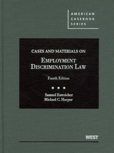 Cases and Materials on Employment Discrimination Law  4th (Revised) edition cover