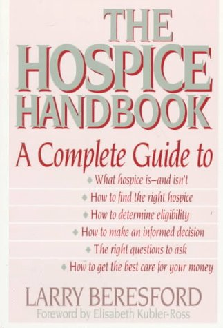 Hospice Handbook A Complete Guide N/A edition cover