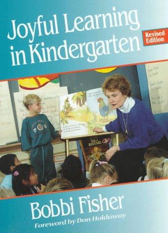 Joyful Learning in Kindergarten  2nd 1998 (Revised) edition cover