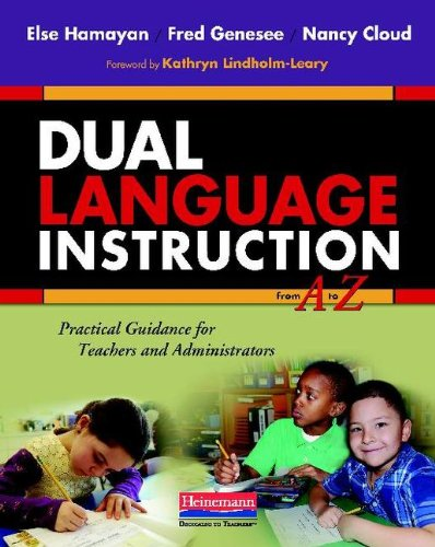 Dual Language Instruction from a to Z Practical Guidance for Teachers and Administrators N/A edition cover