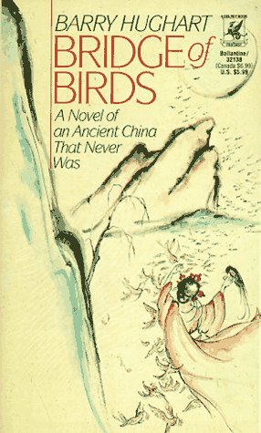 Bridge of Birds A Novel of an Ancient China That Never Was N/A edition cover