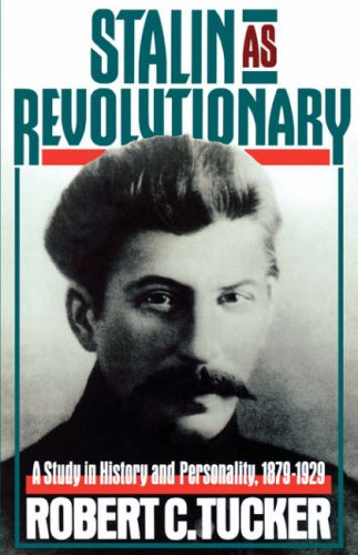 Stalin as Revolutionary, 1879-1929 A Study in History and Personality N/A 9780393007381 Front Cover