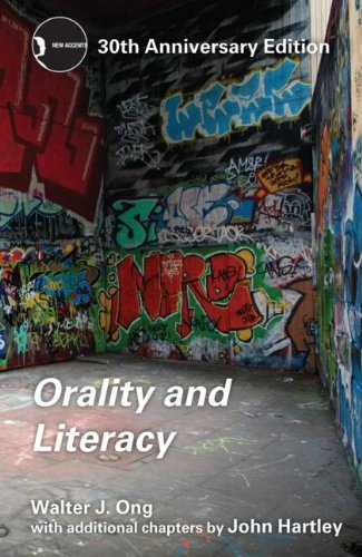 Orality and Literacy  3rd 2013 (Revised) edition cover