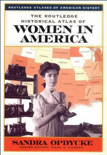 Routledge Historical Atlas of Women in America   2000 edition cover