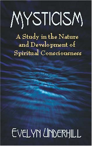 Mysticism A Study in the Nature and Development of Spiritual Consciousness  2002 edition cover