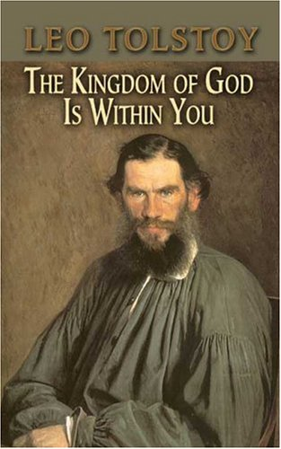 Kingdom of God Is Within You   2006 9780486451381 Front Cover