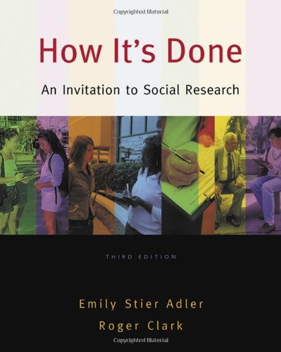 How It's Done An Invitation to Social Research 3rd 2008 (Revised) edition cover