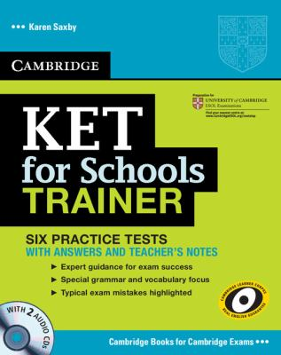 KET for Schools Trainer Six Practice Tests with Answers Teacher's Notes  2011 9780521132381 Front Cover