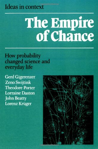 Empire of Chance How Probability Changed Science and Everyday Life  1990 9780521398381 Front Cover