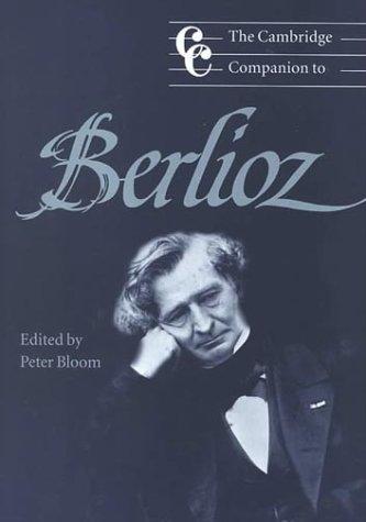 Cambridge Companion to Berlioz   2000 9780521596381 Front Cover