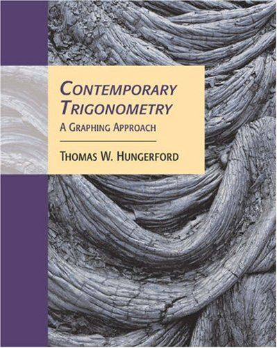 Contemporary Trigonometry A Graphing Approach  2006 9780534466381 Front Cover