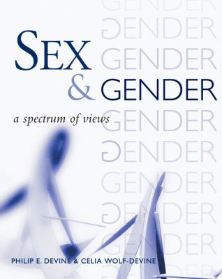 Sex and Gender A Spectrum of Views  2003 9780534523381 Front Cover