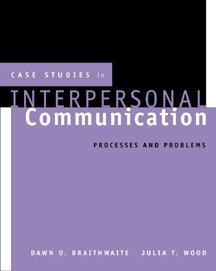 Case Studies in Interpersonal Communication Processes and Problems  2000 edition cover