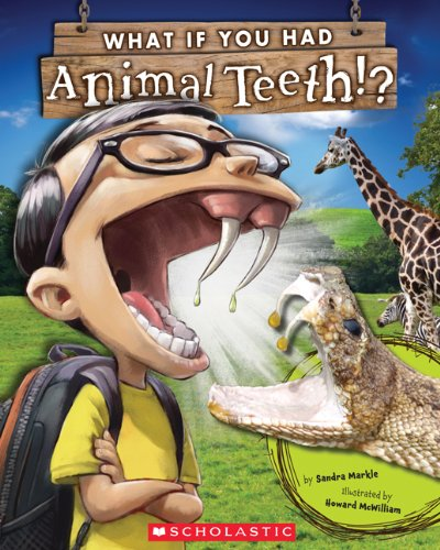 What If You Had Animal Teeth?   2013 9780545484381 Front Cover