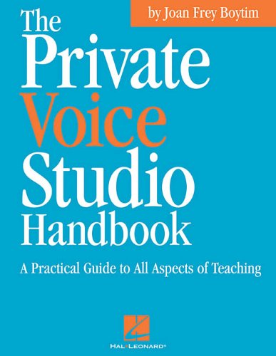 Private Voice Studio Handbook A Practical Guide to All Aspects of Teaching  2003 edition cover