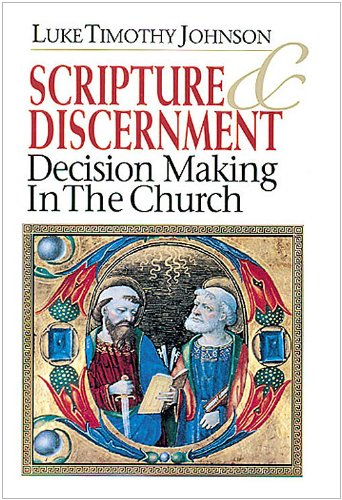 Scripture and Discernment Decisionmaking in the Church  1996 edition cover