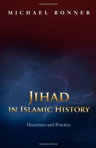 Jihad in Islamic History Doctrines and Practice  2006 9780691138381 Front Cover