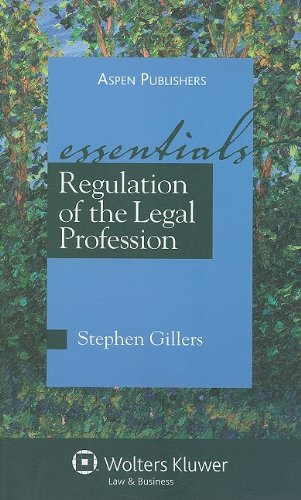 Regulation of the Legal Profession The Essentials  2009 edition cover