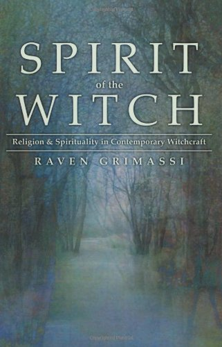 Spirit of the Witch Religion and Spirituality in Contemporary Witchcraft  2003 edition cover