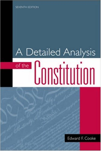 Detailed Analysis of the Constitution  7th 2002 (Revised) 9780742522381 Front Cover