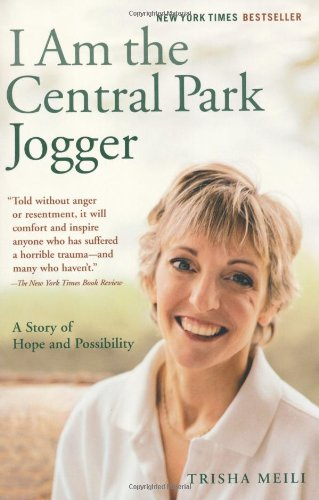 I Am the Central Park Jogger A Story of Hope and Possibility  2004 edition cover
