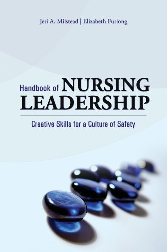 Handbook of Nursing Leadership Creative Skills for a Culture of Safety  2006 edition cover