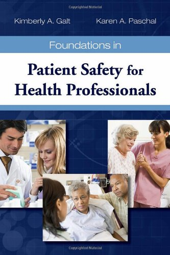Foundations in Patient Safety for Health Professionals   2011 (Revised) edition cover