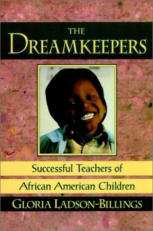 Dreamkeepers Successful Teachers of African American Children  1994 edition cover