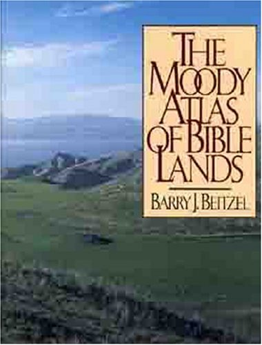 Moody Atlas of Bible Lands  N/A edition cover