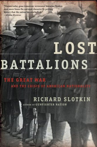 Lost Battalions The Great War and the Crisis of American Nationality  2005 edition cover