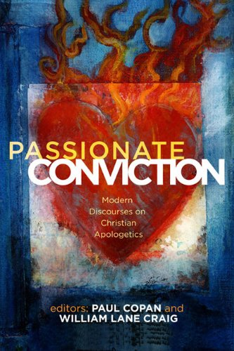 Passionate Conviction Modern Discourses on Christian Apologetics  2007 edition cover