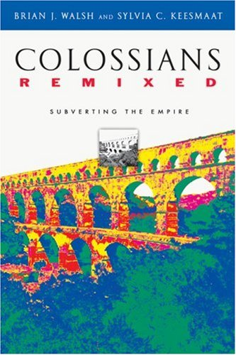 Colossians Remixed Subverting the Empire  2004 edition cover